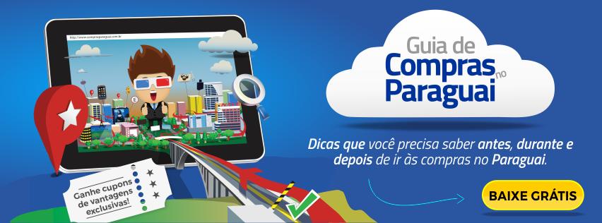 Baixe grátis o Guia de Compras no Paraguai