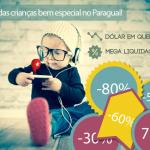 Liquidações tomam conta do Paraguai para o dia das crianças